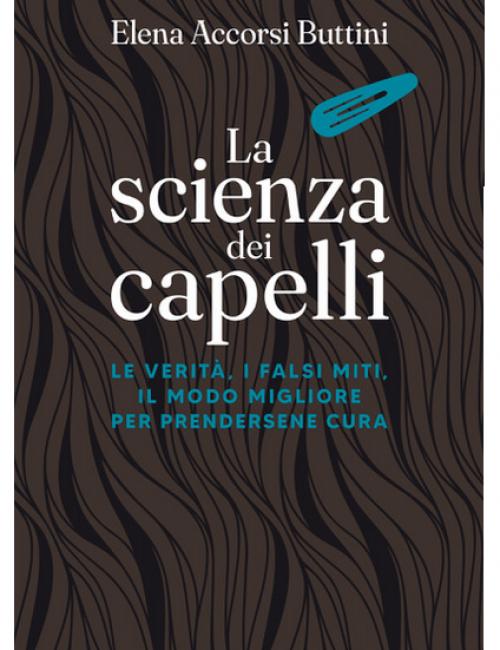 La scienza dei Capelli, Elena Accorsi Buttini